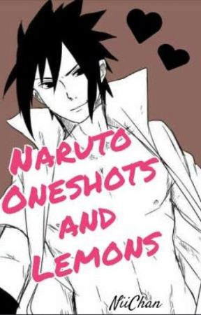 Naruto Oneshot And Lemon Request Book by NiiRey