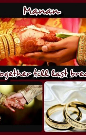 Manan:Together till last breath