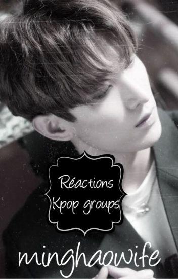 Réaction Kpop groups