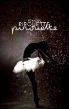 pirouette by RoyalJJ12