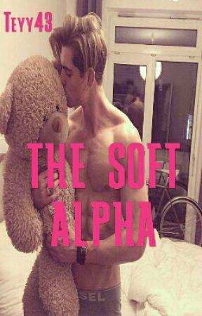 THE SOFT ALPHA (REWRITING)  by Teyy43