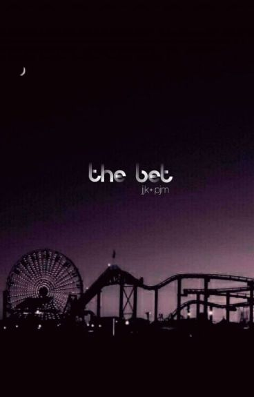 ✿ The Bet; jjk + pjm ✿