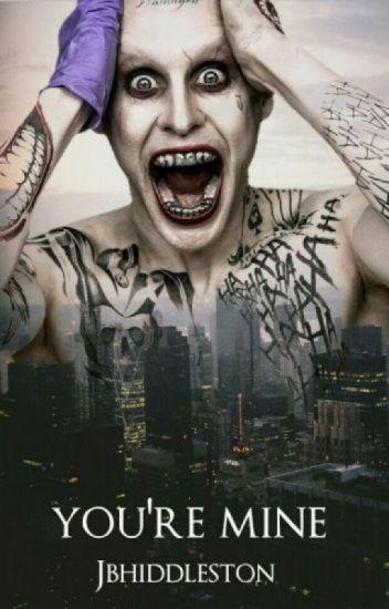 You're mine II Joker