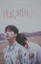 Fragmentos  by sugarela