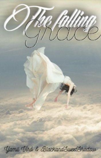 The Falling Grace © [PAUSADA]