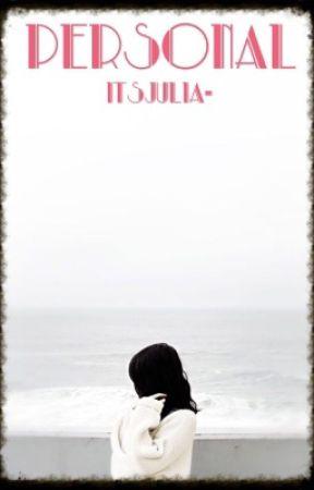 Personal~ by ItsJulia-