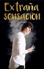 Extraña sensación (C.V y tú) by freshieluv