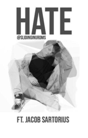Hate {ft. Jacob Sartorius}