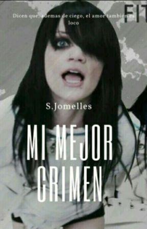 Mi Mejor Crimen  by MyLoveXDonuts