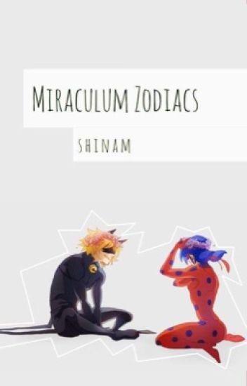 Miraculum Zodiacs [ZAKOŃCZONE]