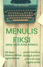 101 MENULIS FIKSI by dessyya