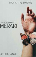 Meraki by anushka023