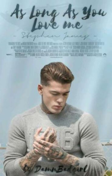 As Long As You Love Me~Stephen James~