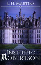 Instituto Robertson by LuizHenrique535
