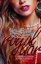 The Royal Liar (Royalty Kings #1) by ChristyDol