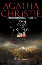Tận Cùng Là Cái Chết  -  Agatha Christie by cafe94