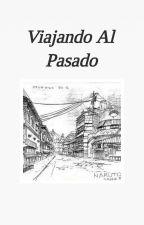 Viajando Al Pasado by jkxrmy_