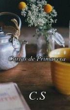 """Cartas de Primavera (""""Historias de estaciones"""" tomo II) by chicadeletras_"""