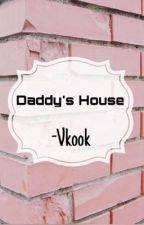 Daddy's House ~VKOOK by ExpensiveQueen