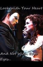 Love Never Dies {Phantom Of The Opera X Reader} ( Erik X Reader ) by Phantoms_Writer