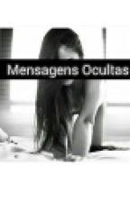 Mensagens Ocultas {H.S} by Lenevess