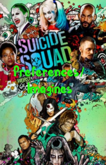 Suicide squad preferences