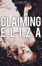 Claiming Eliza by Elegantlass