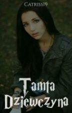 Tamta Dziewczyna by Catriss19