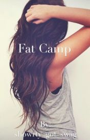 Fat Camp by _dont_be_a_duck_