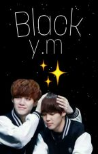 Black♡y.m♡ by yxxngice