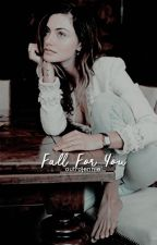 Fall for You ➳ D. O'Brien [1] by anxiousstiles