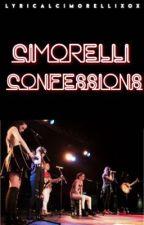 Cimorelli Confessions  by LyricalCimorelli