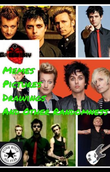 Green Day Memes, Pictures, Drawings and Other Randomness