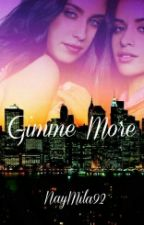 Gimme More - Camren by NayMila92
