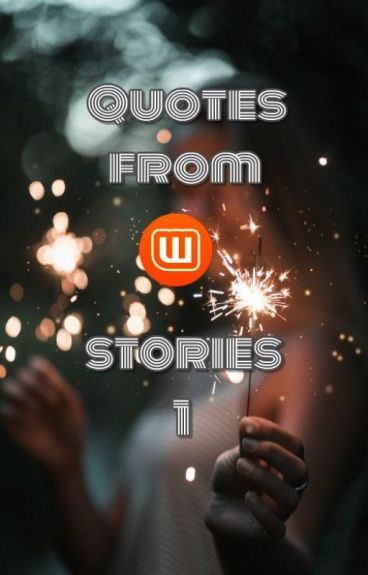 Quotes from wattpad stories