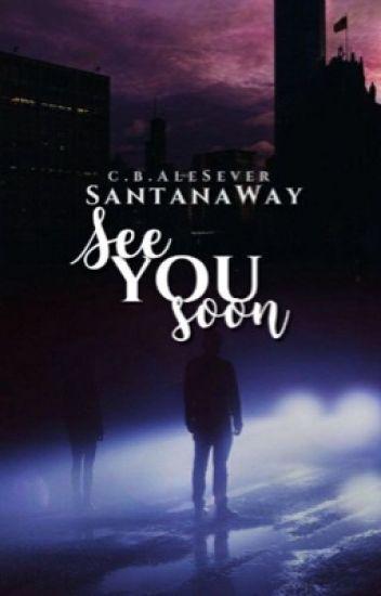 See You Soon [РЕМОНТ]