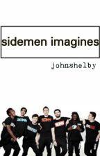 SIDEMEN IMAGINES. by johnshelby