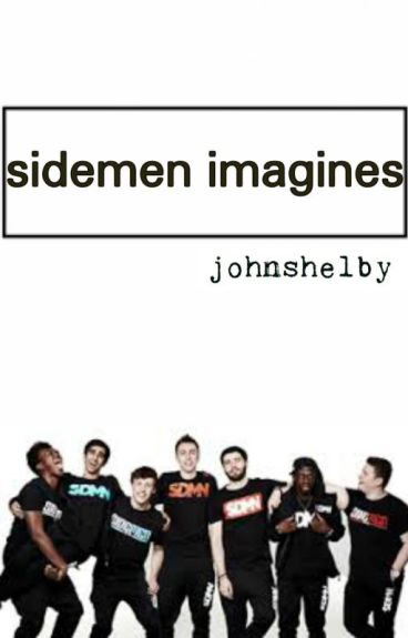 SIDEMEN IMAGINES