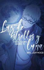 Luz De Estrellas Y Luna //Tsukishima Kei by Srta_Lightwood