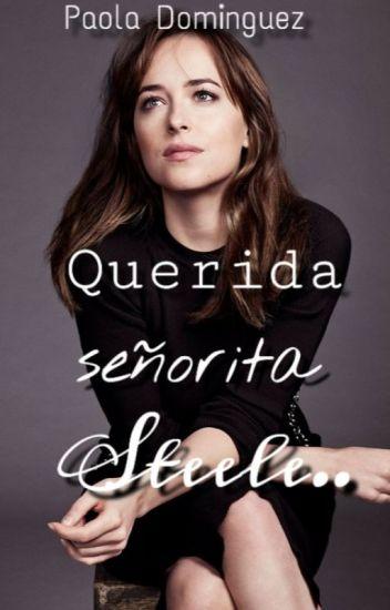 Querida Señorita Steele...