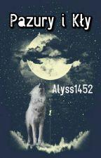 Pazury i Kły: Porwanie |POPRAWKI| by Alyss1452