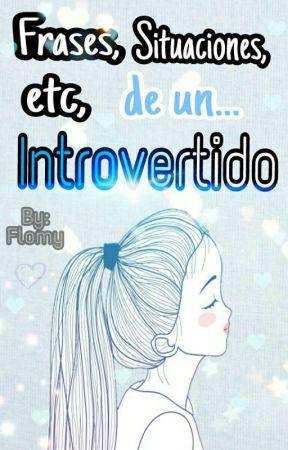 Frasessituacionesetcde Un Introvertido Extrovertidos