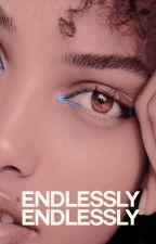 ⁴Endlessly by stxrk-