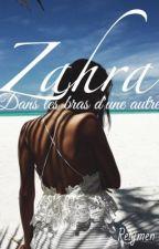 [PAUSE]Zahra - Dans les bras d'une autre by Reiymen