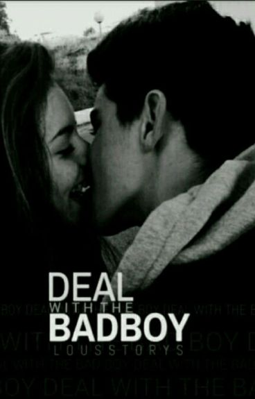 Deal with the Badboy