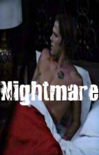 Nightmare - Sam Winchester x reader by regionalatstucky