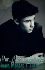 Casada Por... ¿Una Tradicion!? <<Shawn Mendes y Tu>> by MelaniieClifflord