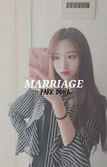 + marriage // park doha [✋]