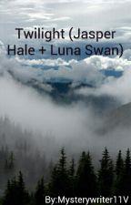 Twilight (Jasper Hale + Luna Swan) by Mysterywriter11V