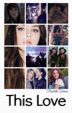 This Love ↔Tom Holland & Tu by PauletteTurner